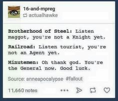 Institute: Welcome aboard, i'm dying so go be the next Director of Evil. Fallout Funny, Fallout 3, Fallout Tips, Bethesda Games, World On Fire, Fallout New Vegas, Gaming Memes, T 4, Nerdy
