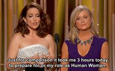 When Tina dropped this truth bomb. | Tina Fey And Amy Poehler's 19 Best Jokes At The Golden Globes