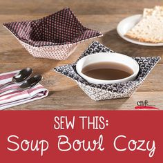 Make these soup bowl cozies to keep your hand safe from hot bowls of soup. Fun to make and functional - from Craft Warehouse. Free Pattern.