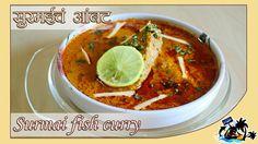 Surmai Fish Curry | सुरमईचं आंबट | Mi Hay Koli Special Fish Curry, Thai Red Curry, Maharashtrian Recipes, Mumbai Street Food, How To Cook Fish, Festival 2016, Special Recipes, Seafood Recipes, Spicy