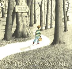 Buy Into the Forest by Anthony Browne at Mighty Ape NZ. An atmospheric exploration of a child's anxiety by the 2000 Hans Christian Andersen Medal Winner. One night a boy is woken by a terrible sound. Philosophy For Children, Anthony Browne, Forest Book, Traditional Tales, Visual Literacy, Literacy Display, Enchanted Wood, Hans Christian, Anxiety In Children