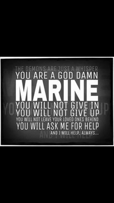 A gentle reminder Marine Corps Quotes, Marine Corps Humor, Usmc Quotes, Military Quotes, Military Mom, Us Marine Corps, Once A Marine, Marine Mom, Usmc Love
