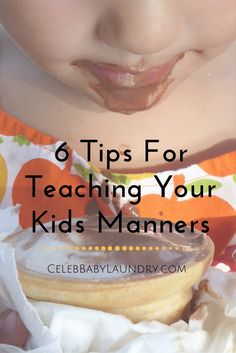 Having manners can get you a whole lot in this world. If you want to make friends, find a aartner, get the career of your dreams, you will need to know your P's and Q's. When it comes to your kids, you need to make sure that you teach them well from an early age.r Here's a secret: Kids are not born