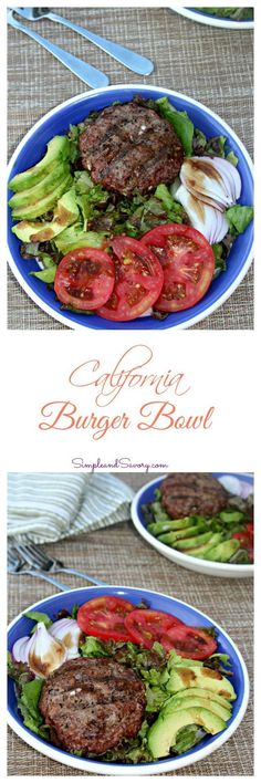 California Burger Bowl #SundaySupper - Simple And Savory