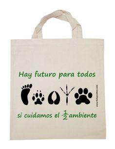 Hay futuro para todos.. si cuidamos el medio ambiente #bolsas #tela