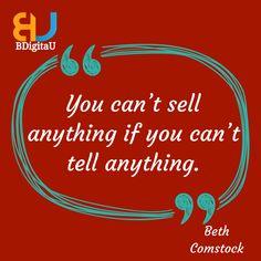 a16016ea2dc Digital Marketing ·  BDigitaU You can t sell anything if you can t tell  anything.