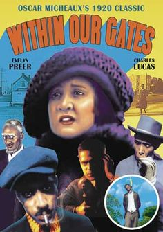 Picture This - Within Our Gates (1920) Produced, Written & Directed by Oscar Micheaux - Starring Evelyn Preer, Flo Clements, James D. Ruffin, Jack Chenault, William Smith Charles D. Lucas #BlackMovies #BlackFilms #ChakaRastar