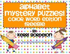 Super cute!  Alphabet Mystery Puzzles-Color Word Edition FREEBIE!