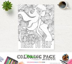 Girls Treat Yo Self Coloring Page Printable Quote Instant Download Digital Art Printable Art Adult Coloring Pages Anti Stress Beyonce Prints