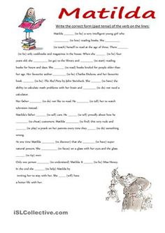 Write the past tense of the verbs in the brackets on the lines. The text is a short summary of Matilda by Roald Dahl. - ESL worksheets
