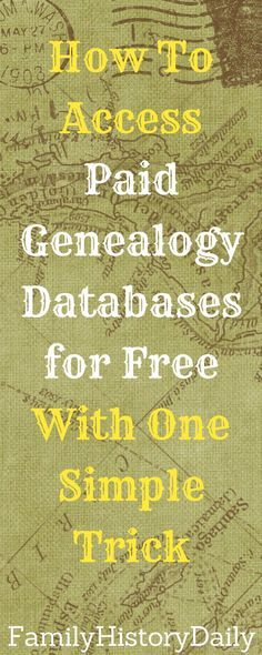 Access paid genealogy databases without a subscription using this simple trick. Research your family history for free!