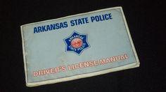 Vintage Arkansas State Police Driver's License Manual - 1980's!