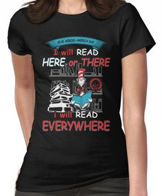 Read Across America - I will Read Every where Women's T-Shirt