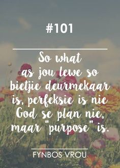 Afrikaanse Quotes, Goeie More, Prayers, Spirituality, Messages, God, How To Plan, Type 3, South Africa