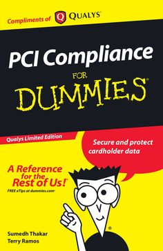 PCI Compliance for Dummies by Larry Zimbler via slideshare