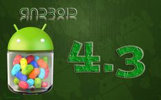 Android 4.3 rumored for June 10 release