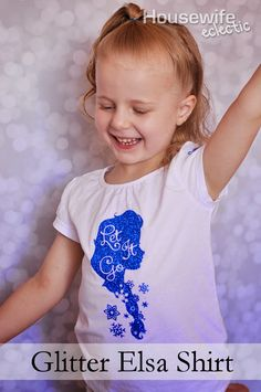 Housewife Eclectic: Glitter Elsa Shirt using heat transfer vinyl.