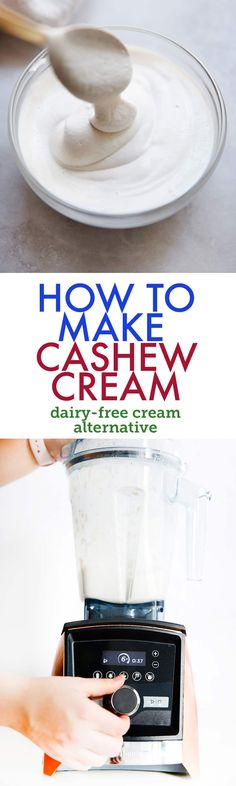 How to Make Cashew Cream - Lexi's Clean Kitchen