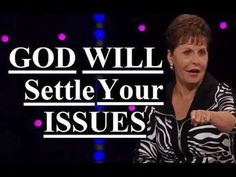 Joyce Meyer - God Will Settle Your Issues Sermon 2018 Joyce Meyer Sermons, Joyce Meyer Quotes, Joyce Meyer Ministries, Prayer For Work, Inspirational Verses, Proverbs 31 Woman, Beth Moore, Prayer Warrior, Reading Material
