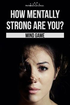 Do you face the challenges in life with a smiling face or do you struggle to survive .Find out how mentally strong are you? True Colors Personality, Fun Personality Quizzes, Strong Personality, Psychology Quiz, Personality Psychology, Freud Psychology, Mental Health Quiz, Mind Games Quotes, Personality Tests