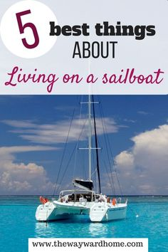 Living on a sailboat has its pluses and minuses, but the good outweighs the bad. Click through to read the top 5 reasons why I love being a sailboat liveaboard. Sailboat Living, Living On A Boat, Sailing Basics, Boating Pictures, Boat Organization, Liveaboard Sailboat, Boat Navigation, Sailing Trips, Sailing Boat