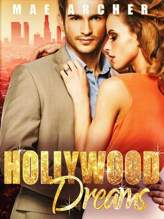 Hollywood Dreams by Mae Archer #BookReview #Romance #Books