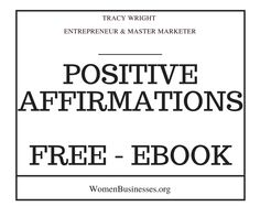 https://womenbusinesses.leadpages.co/positive-affirmations/