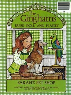 I loved the Gingham's paper dolls!  I had all of them but this one was my favorite because she looked most like me and she had a collie.