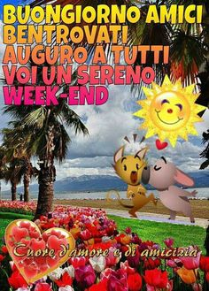 Buongiorno amici bentrovati auguro a tutti voi un sereno week-end Emoticon, Good Morning, Pikachu, Facebook, Movie Posters, Genere, Art, Album, Google