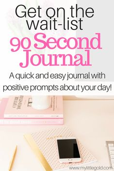 The 90 Second Journa