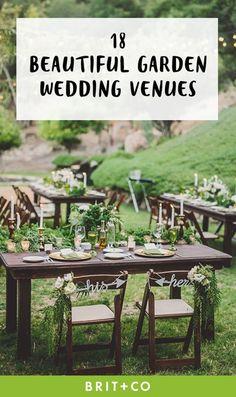 18 Gorgeous Garden Wedding Venues in the US via Brit + Co