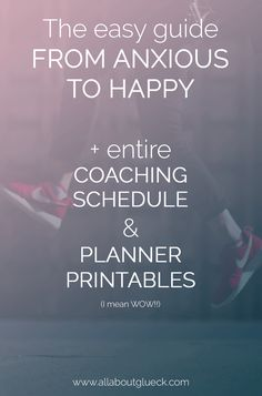 So once you get all the info you need to make your life happier, where do you start? Good news: I have a whole coaching schedule FOR FREE! Including step by step guidelines AND beautifully designed planner printables! Sign up and get access!