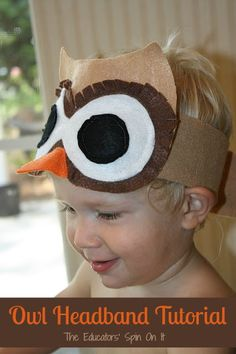 Have a halloween party! Owl Headband Tutorial from The Educators' Spin On It. An Easy Halloween option for kids for their costume. Owl Costume Kids, Bird Costume, Owl Costumes, Animal Costumes, Halloween Costumes, Owl Preschool, Owl Activities, Owl Mask, Fall Crafts For Kids