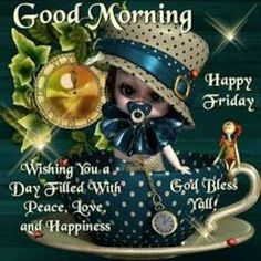 Good Morning, Its Friday, Stay Safe, Enjoy Your Weekend. Good Day Quotes, Its Friday Quotes, Good Morning Quotes, Happy Friday Pictures, Friday Images, Friday Wishes, Blessed Friday, Good Morning Picture, Morning Pictures