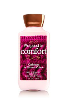 Wrapped in Comfort - Body Lotion - Signature Collection - Bath and Body Works - Cashmere and Almond Creme - LURV! Bath N Body Works, Body Wash, Fragrance Lotion, Perfume, Body Lotions, Body Spray, Smell Good, New Baby Products, Body Products