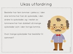 frk linn: ukas utfordring Daily Challenges, Word Problems, Early Learning, Norway, Family Guy, Maths, Teacher, Education, Children