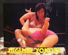Jaguar Yokota, one of the toughest women to ever set foot in a ring