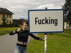 No surprise that this is by far the most stolen #sign in the world | Fucking, Austria | #travel