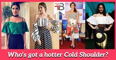 From page 3 Celebrities to Commoners, cold shoulders can be sported worn by fashionistas everywhere. Tell us, which among these gorgeous beauties, nail the cold shoulder look perfectly? Trendy Tops For Women, Sport Wear, Cold Shoulder, Bollywood, Strapless Dress, Nail, Stylish, Celebrities, Hot