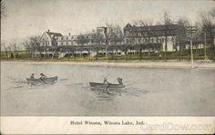Hotel Winona Winona Lake Indiana