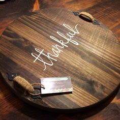Hey, I found this really awesome Etsy listing at https://www.etsy.com/listing/227664311/thankful-lazy-susan