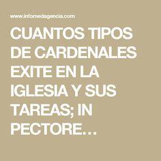 CUANTOS TIPOS DE CARDENALES EXITE EN LA IGLESIA Y SUS TAREAS; IN PECTORE…