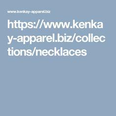 https://www.kenkay-apparel.biz/collections/necklaces