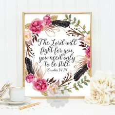 Exodus 14:14 Bible verse wall art Scripture print printable verse quote printable wall decor The Lord will fight for you typography poster