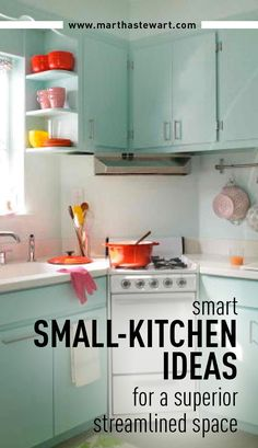 Smart Small-Kitchen Ideas for a Superior Streamlined Space | Martha Stewart…