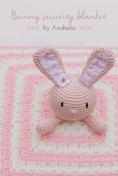Bunny security blanket, with link to pattern
