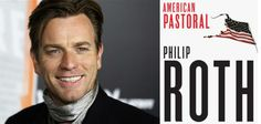 """Actor Ewan McGregor will make his directorial feature film debut with American Pastoral, based on Philip Roth's novel and starring McGregor, Jennifer Connelly and Dakota Fanning. Deadline.com reported that he is replacing Phillip Noyce, who had been with the project """"for more than a decade, when he was first set to helm for Connelly, Paul Bettany and Evan Rachel Wood. Fisher Stevens also had been attached as director at one point."""" American Pastoral begins shooting in September in…"""