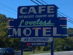 Nashville..Loveless Cafe