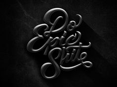 Do Epic Shit | Fonts Inspirations | The Design Inspiration