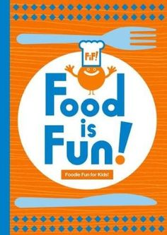 Food is Fun (The Happy Mag for Kids):Amazon:Books